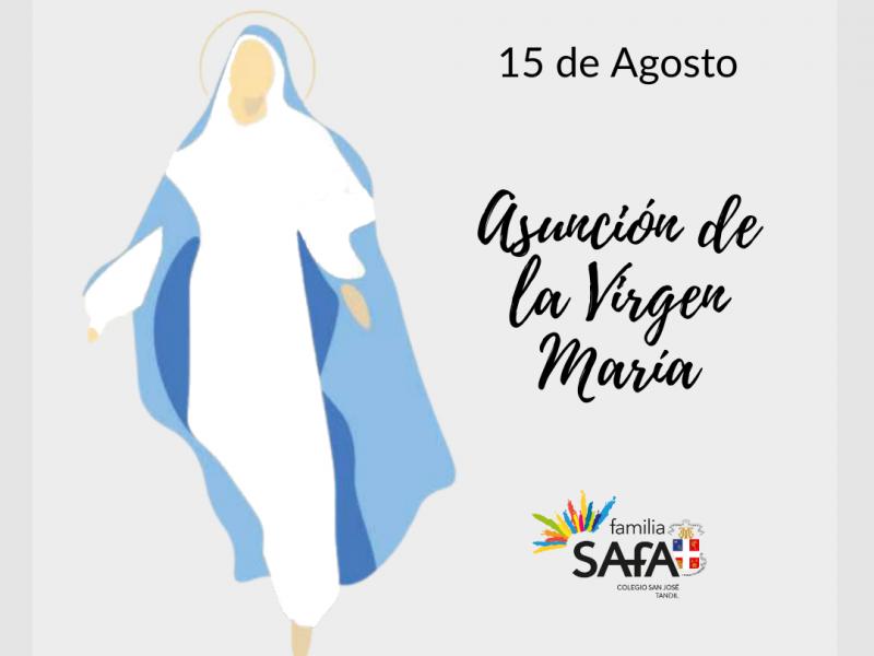 15 DE AGOSTO - ASUNCIÓN DE LA VIRGEN MARÍA - Colegio San José Tandil