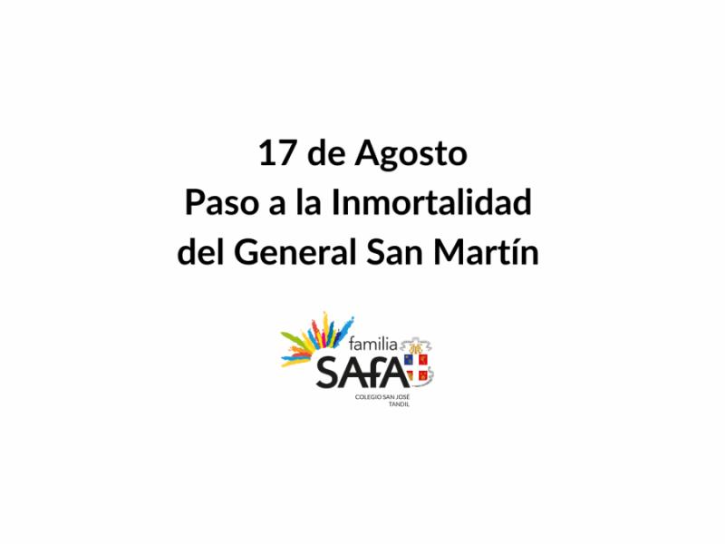 17 de Agosto - Paso a la Inmortalidad del General San Martín - Colegio San José Tandil