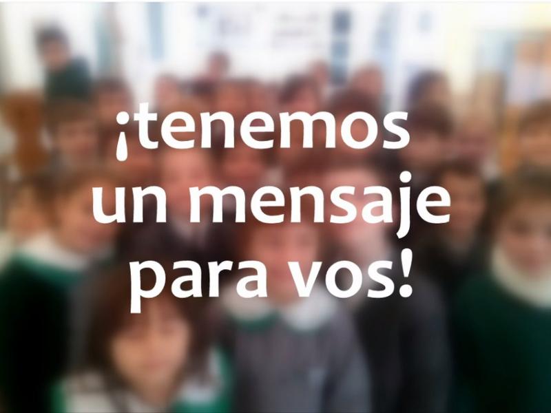 Un mensaje para vos - Colegio San José Tandil