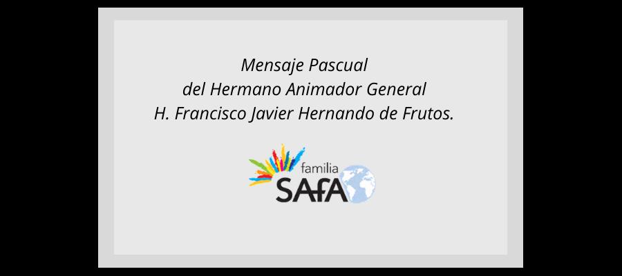 Saludo Pascual - Hermano Animador General - Colegio San José Tandil