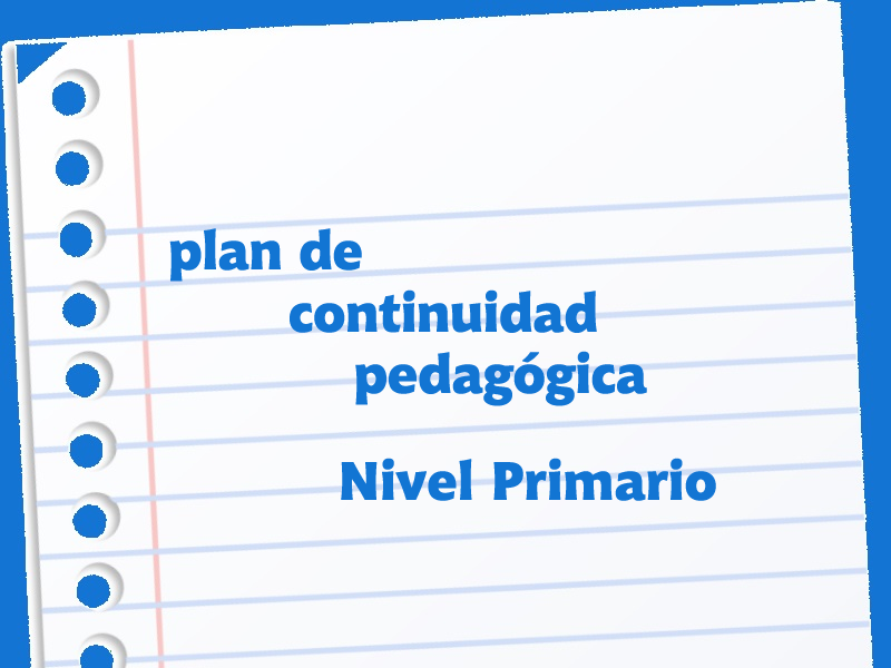 PLAN DE CONTINUIDAD PEDAGÓGICA - NIVEL PRIMARIO sexta etapa - Colegio San José Tandil